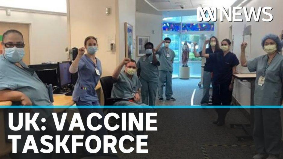 UK government launch coronavirus taskforce to speed up development of a COVID-19 vaccine | ABC News