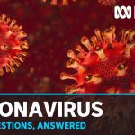 Coronavirus Q&A: Your questions answered by experts