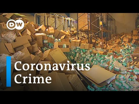 Coronavirus sparks rise in fake medical gear and cybercrime | DW News