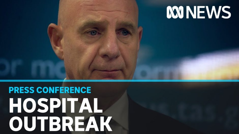 Tas Premier responds to claim COVID-19 hospital outbreak linked to 'illegal dinner party'   ABC News