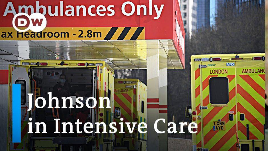 Coronavirus: UK PM Boris Johnson admitted to intensive care | DW News