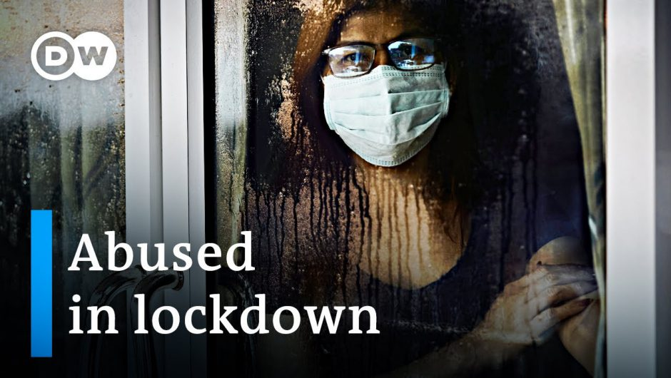 How the coronavirus lockdown is fueling domestic violence | DW News