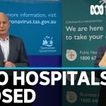 Tasmania to close two hospitals due to coronavirus outbreak | ABC News