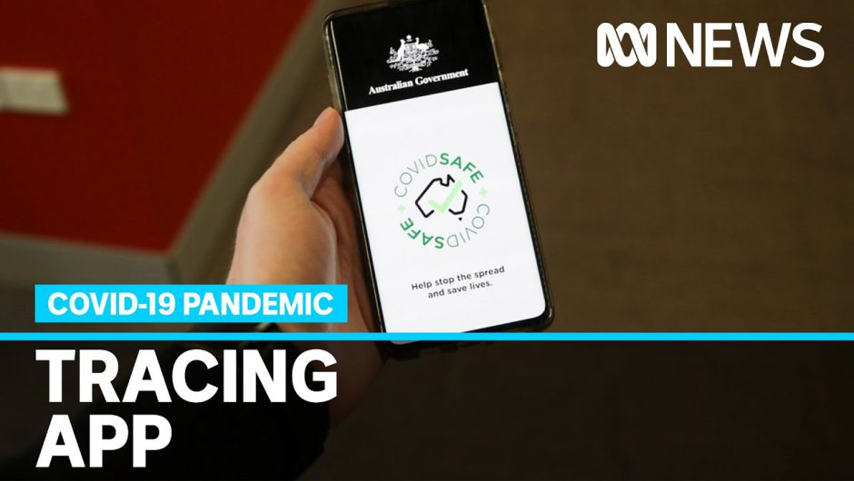Coronavirus tracing app COVIDSafe released by Government | ABC News