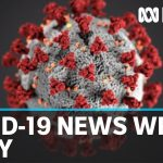 Coronavirus update: The latest COVID-19 news for Friday 1 May | ABC News