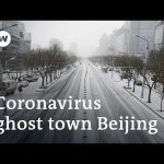 Coronavirus turns bustling Beijing into a ghost town | DW News