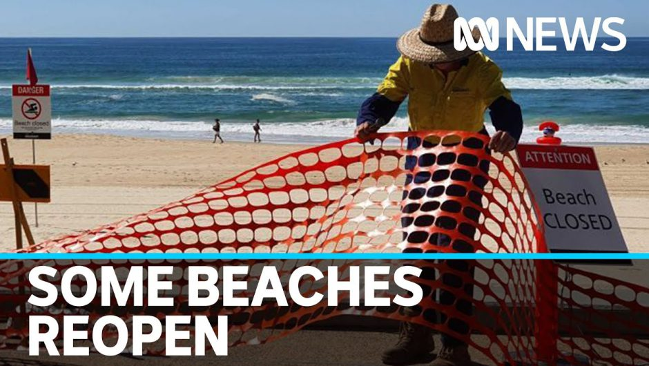 Coronavirus update 20 April: Some beaches reopened with strict physical distancing rules | ABC News