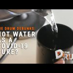 Debunking a conspiracy theory: can hot water treat – or even cure – coronavirus? | The Drum