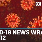 Coronavirus update: The latest COVID-19 news for Tuesday May 12 | ABC News