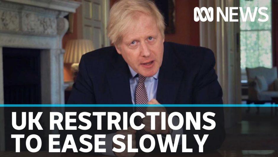 British PM announces easing of coronavirus lockdown restrictions but faces backlash | ABC News