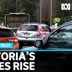 Victoria's coronavirus cases rise by 17 as two schools in Melbourne's hotspots close | ABC News