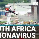 COVID-19 lockdown hits South Africa's poorest | ABC News