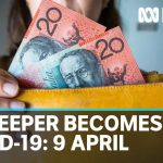 Coronavirus update: The $130bn JobKeeper scheme becomes law, 9 April | ABC News