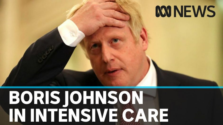Boris Johnson admitted to intensive care after COVID-19 symptoms worsen | ABC News