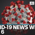 Coronavirus update July 6: Victoria records second death in 24 hours from COVID-19 | ABC News