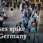 Coronavirus: Fears returning travelers will spark second wave in Germany | DW News