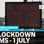 Coronavirus update 1 July – Parts of Melbourne prepare to go back into lockdown | News Breakfast