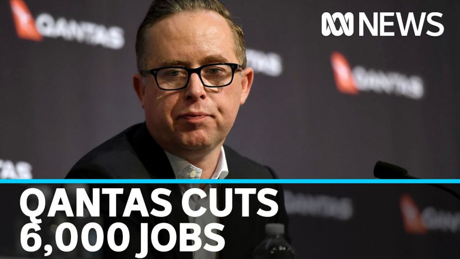 Qantas to cut at least 6,000 jobs as part of coronavirus recovery plans | ABC News