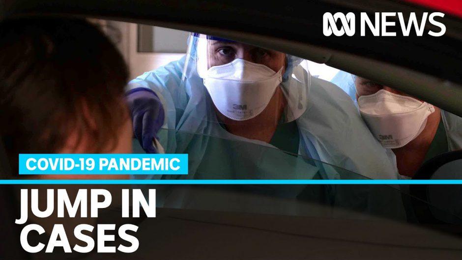 Victoria records major jump in coronavirus cases, targets 10 suburbs for testing blitz | ABC News