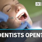COVID-19 restrictions on dentists prompt warning to 'step up your oral hygiene' | ABC News