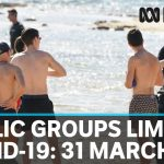 Coronavirus: Tighter COVID-19 restrictions begin, gatherings limited to two people | ABC News