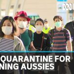 Australians rushing home from overseas transfer to hotels for coronavirus quarantine | ABC News
