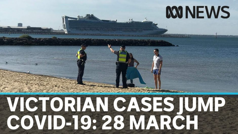 Coronavirus 28 March: Government clamps down on travellers to slow COVID-19 spread  | ABC News