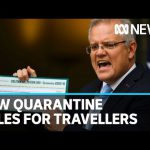 Coronavirus: Australian PM Scott Morrison announces compulsory quarantine rules | ABC News