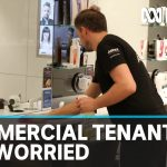 Coronavirus: Commercial landlords are under increasing pressure to give tenants a break | ABC News