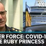 Border Force boss blames State Government for Ruby Princess coronavirus bungle | ABC News