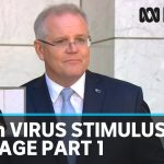 PM Scott Morrison announces $66 billion coronavirus stimulus package, part 1 | ABC News