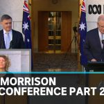 Coronavirus: Scott Morrison press conference, part 2 | ABC News