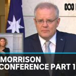 Coronavirus: Scott Morrison press conference, part 1 | ABC News