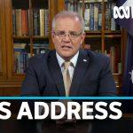 Scott Morrison addresses the nation amid the coronavirus pandemic | ABC News