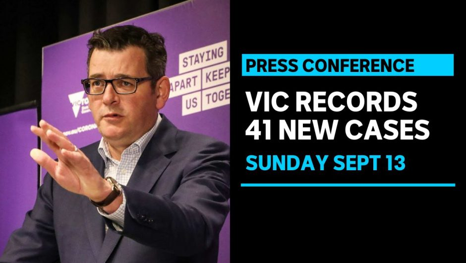 Victoria records daily COVID-19 case total of 41, with 7 new deaths | ABC News