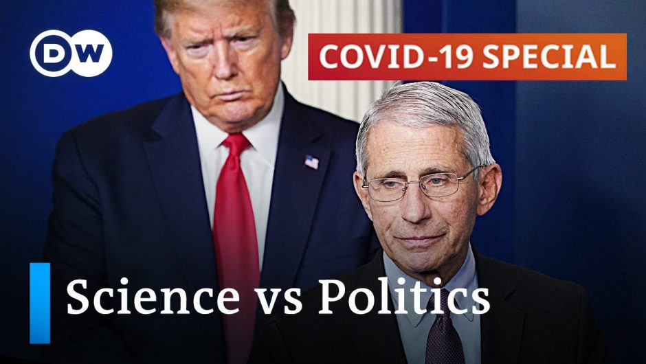 How science and politics collide in the battle against coronavirus | COVID-19 Special