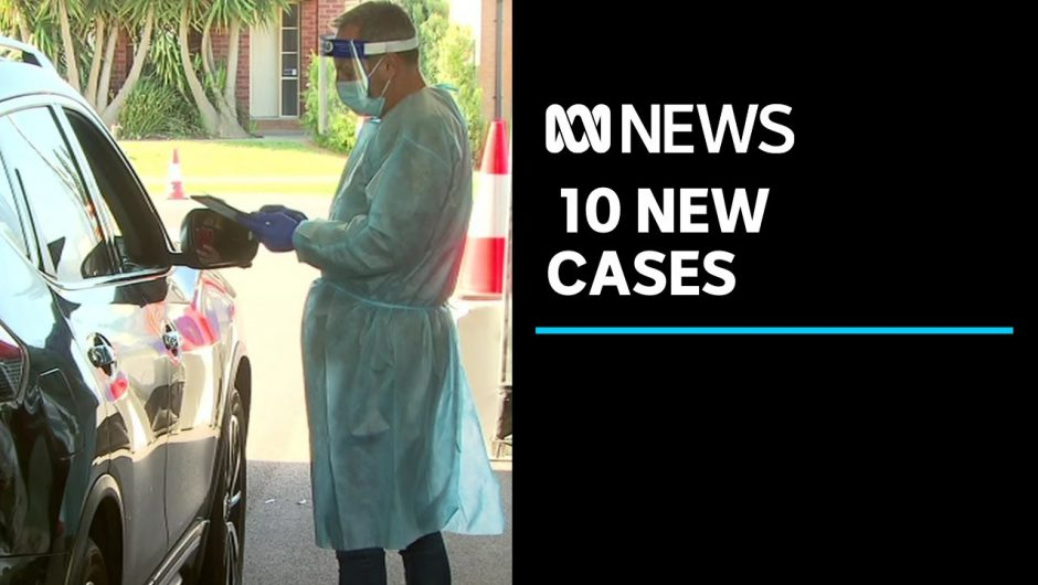 Victoria records 10 new cases of COVID-19, seven deaths | ABC News