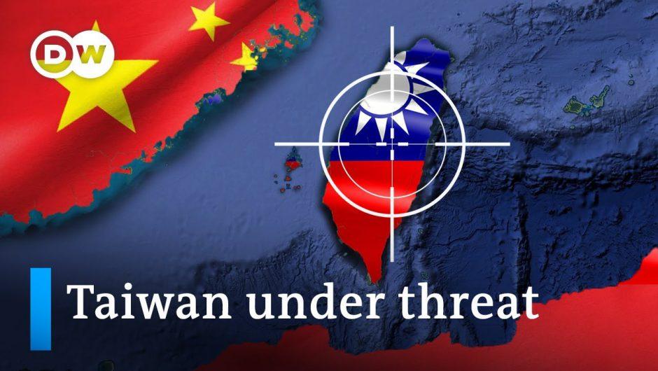Taiwan: China's next target?   DW Analysis