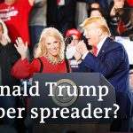 Donald Trump: Coronavirus super spreader? | DW News