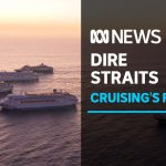 Coronavirus has left Australia's cruise industry and businesses who rely on it in limbo   ABC News
