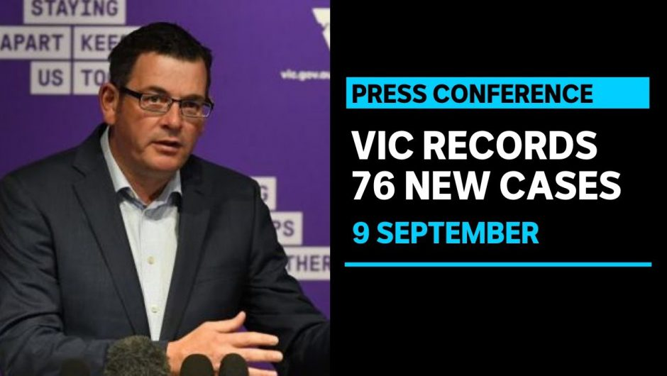 Victoria reports 76 new coronavirus cases and 11 COVID-19 deaths   ABC News
