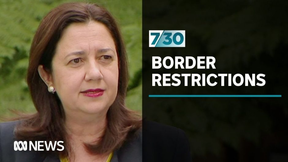 Queensland's border restrictions are popular there, but tourism businesses are struggling | 7.30