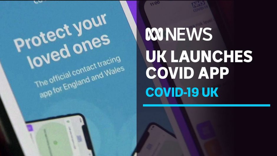 After months of delay, UK launches a COVID-19 tracing app | ABC News