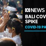 COVID was under control in Bali so they welcomed tourists, now cases are exploding | ABC News