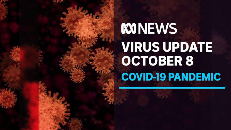 Coronavirus update Oct 8 –  Qld/NSW border opening in jeopardy as SA borders loosen | ABC News