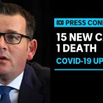 #LIVE: Victoria records 15 new cases of coronavirus | ABC News