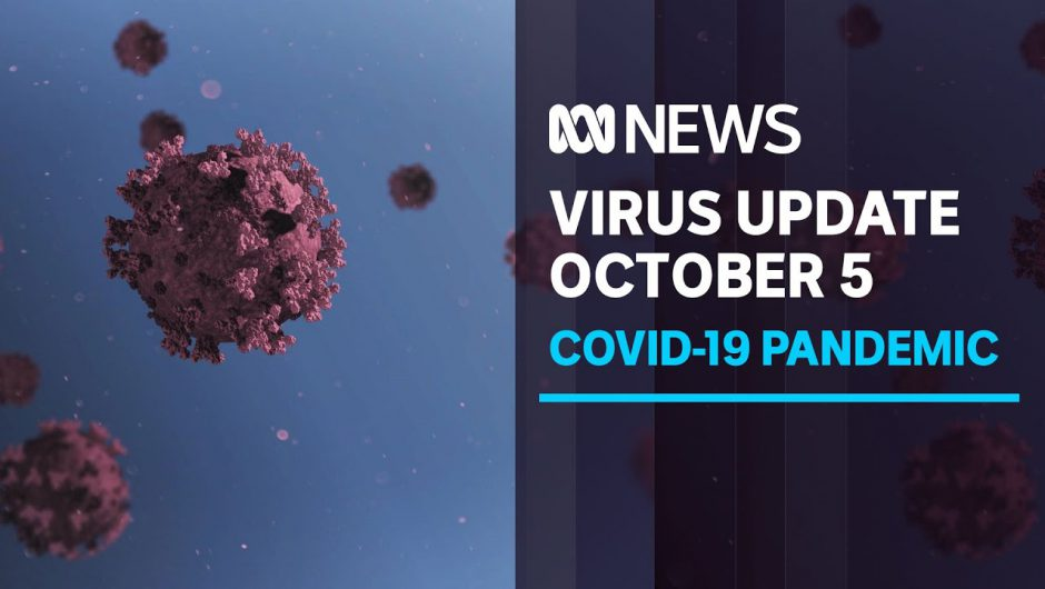 Coronavirus update Oct 5 – Vic records 9 new cases, concern for Syd beaches, and UK spike | ABC News
