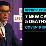 Victoria recorded 7 new coronavirus cases and 5 deaths  | ABC News