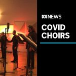 Australia's top choirs keeping the music going during the COVID-19 pandemic | ABC News