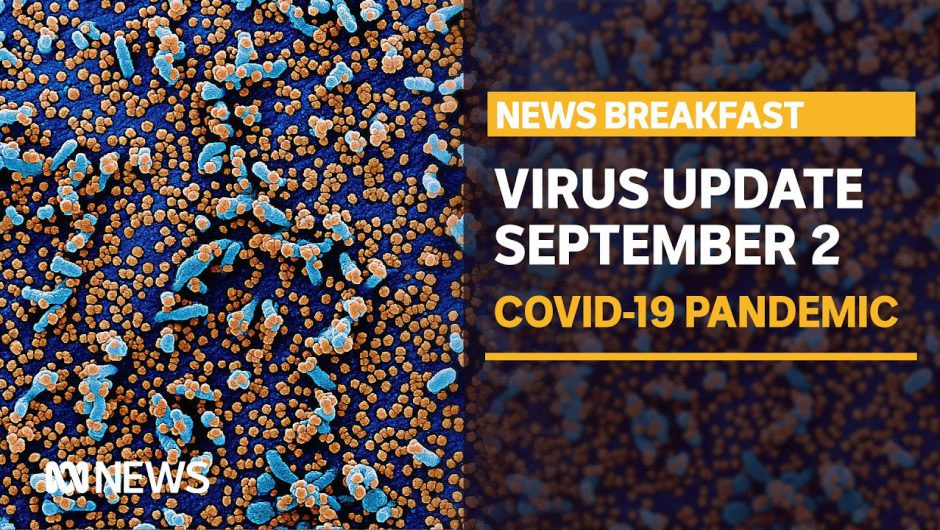 Coronavirus update Sep 2 – Vic State of Emergency, Abbott's comments in England | ABC News